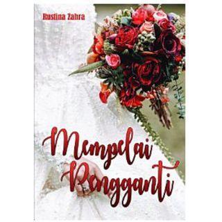 Ebook Mempelai Pengganti (Full) - Rustina Zahra