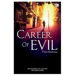 Ebook Cormoran Strike #3 - Titian Kejahatan (Career of Evil) - Robert Galbraith