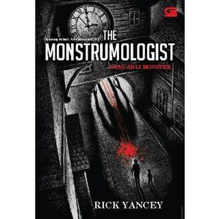 Ebook The Monstrumologist#1 - Sang Ahli Monster (The Monstrumologist) - Rick Yancey
