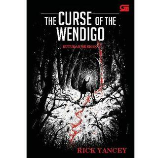 Ebook The Monstrumologist#2 - Kutukan Wendigo (The Curse of The Wendigo) - Rick Yancey