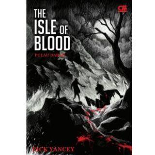 Ebook The Monstrumologist #3 - Pulau Darah (The Isle of Blood) - Rick Yancey