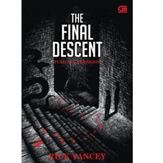 Ebook The Monstrumologist #4 - Turunan Terakhir (The Final Descent) - Rick Yancey