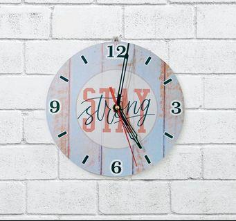 """Jam dinding """" stay strong"""""""
