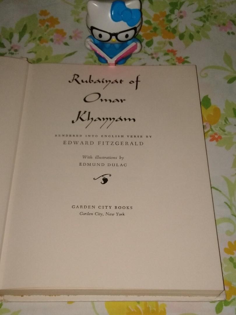 Rubaiyat Of Omar Khayyam Rendered Into English Verse by Edward Fitzgerald With Illustrations by Edmund Dulac