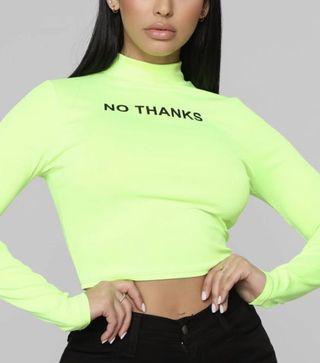 """Fashion Nova """"No thanks"""" Crop Top"""