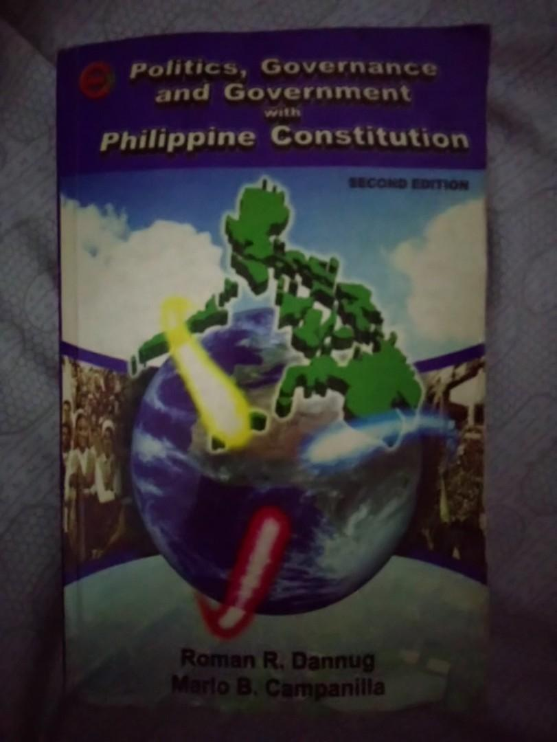 Politics, Governance and Government with Philippine constitution second edition