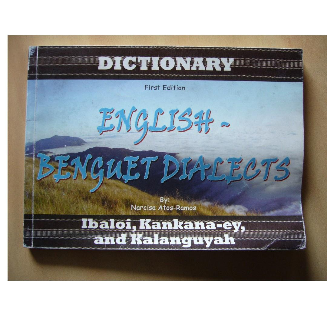 English- Benguet Dialects (Ibaloi, Kankana-ey, Kalanguyah) Dictionary by Narcisa Atos-Ramos