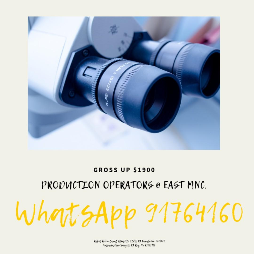 Production Operators @ East MNC ( 3 pm - 11 pm / UP $1900 )