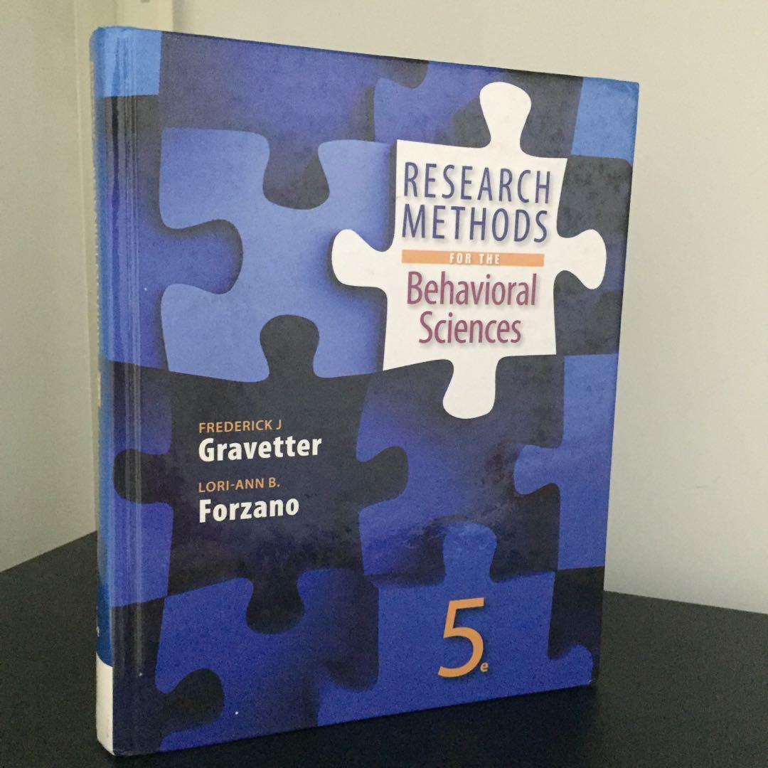 Research Method for the Behavioural Sciences by Frederick J Gravetter and Lori-Ann B. Forzano