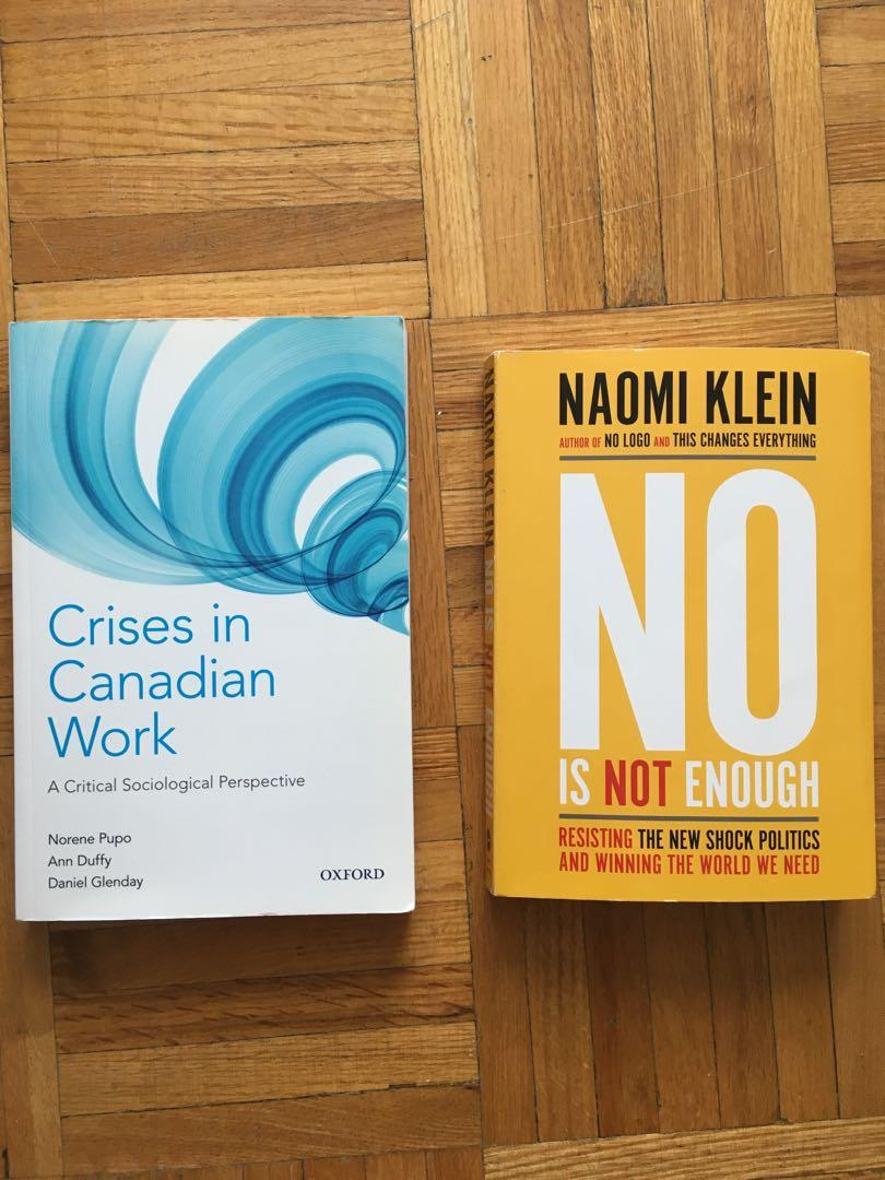 York University SOSC 1510 Textbooks: No is not Enough + Crisis in Canadian Work