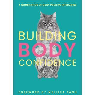 Building Body Confidence - A series of body positive interviews