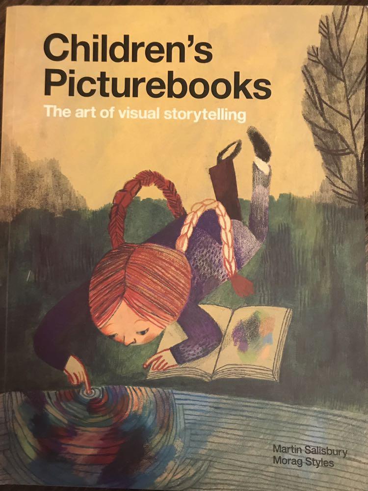 Children's Picturebooks Art of Visual Storytelling