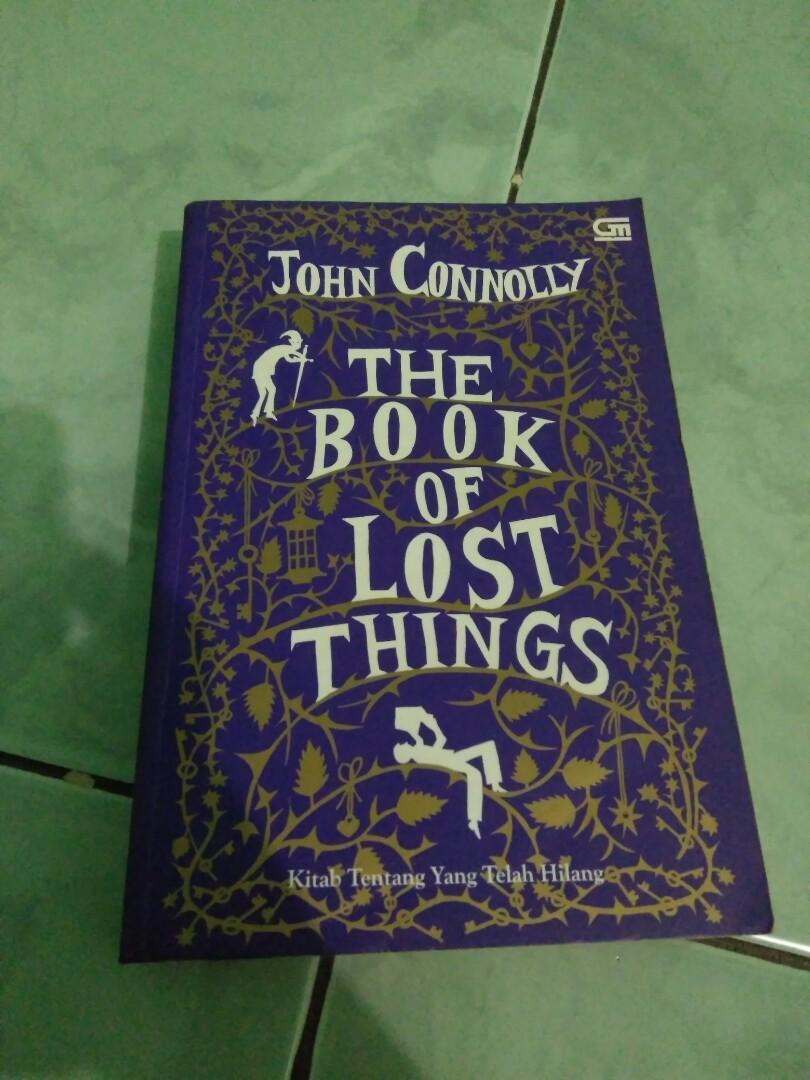 The Book of Lost Things Kirab Tentang yang Telah Hilang by John Connolly
