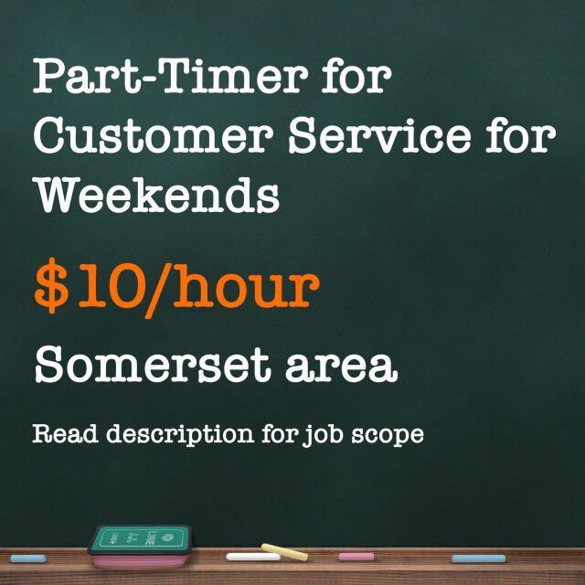 $10/hr-Weekend Customer Service