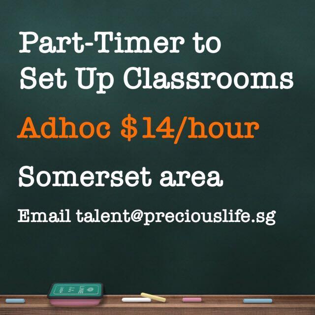 $14/hr-Part-Timer to Setup Classrooms