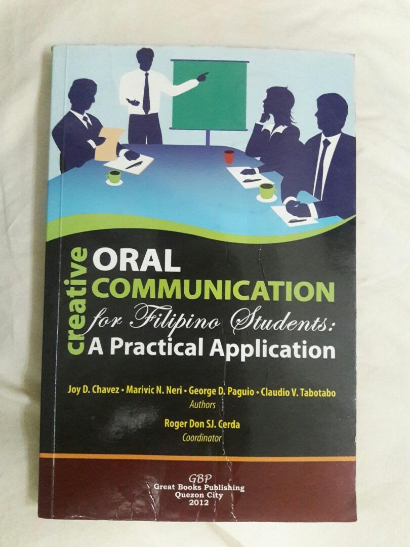 Creative Oral Communication for Filipino Students: A Practical Application ( English class book )