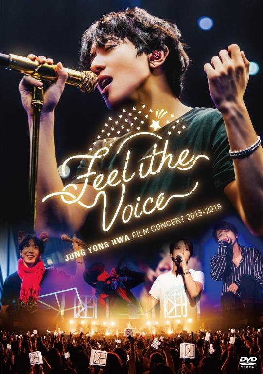 "[Pre-order] JUNG YONG HWA : FILM CONCERT 2015-2018 ""Feel the Voice DVD"