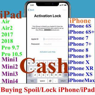 Buying All Spoil/Lock iPhone,iPad @ High Cash$$$$$$$$$$Cash