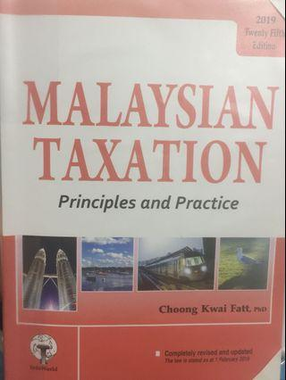 Malaysian Taxation Principles and Practice 2019 (25th ed) by Choong Kwai Fatt