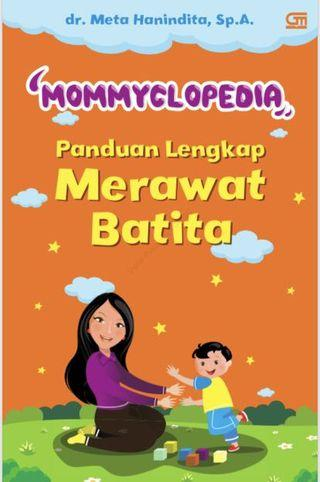 Mommyclopedia panduan merawat batita dr meta hanindita #diskonokt