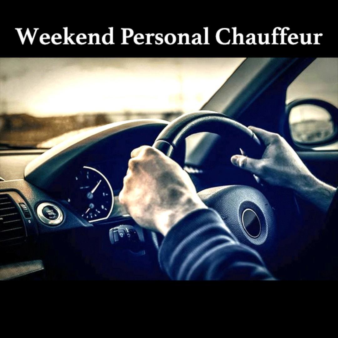 Weekend Personal Chauffeur