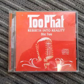 Too phat - rebith into reality CD2 (CDR/ copy)