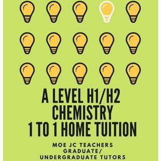 JC A Level H1/H2 Chemistry Home Tuition - MOE Teachers/Graduate/Undergraduate Tutors