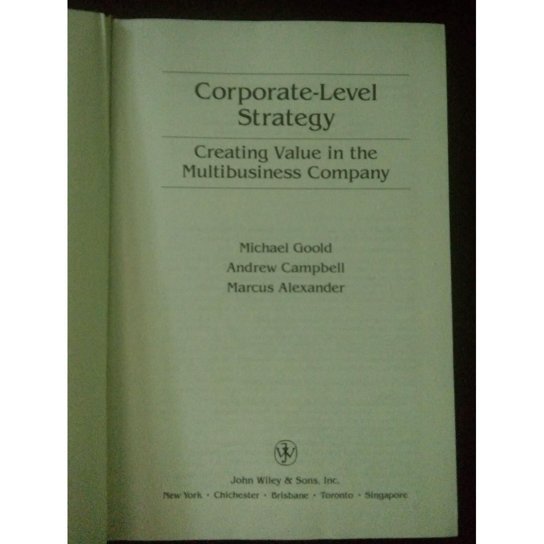 Corporate-Level Strategy: Creating Value in the Multibusiness Company (Business/Leadership/Mentorship/Economics/Finance Book)
