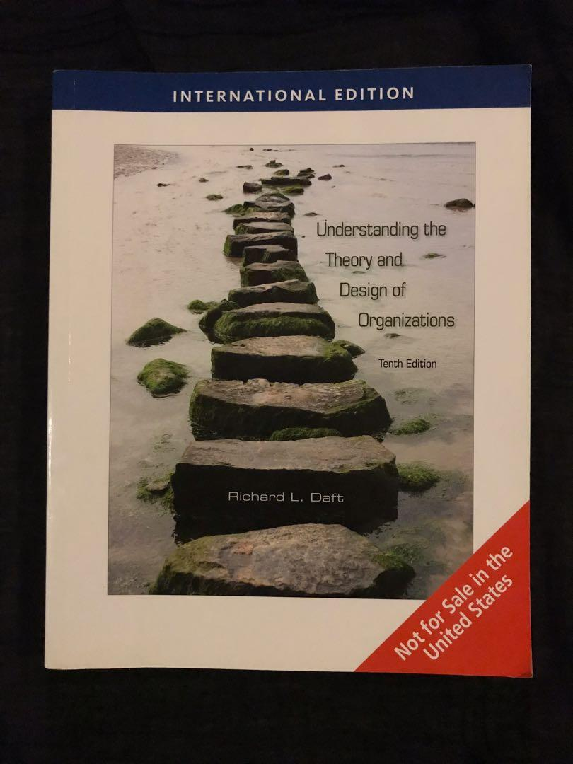 Understanding The Theory And Design Of Organizations 10th Edition Books Stationery Textbooks Tertiary On Carousell
