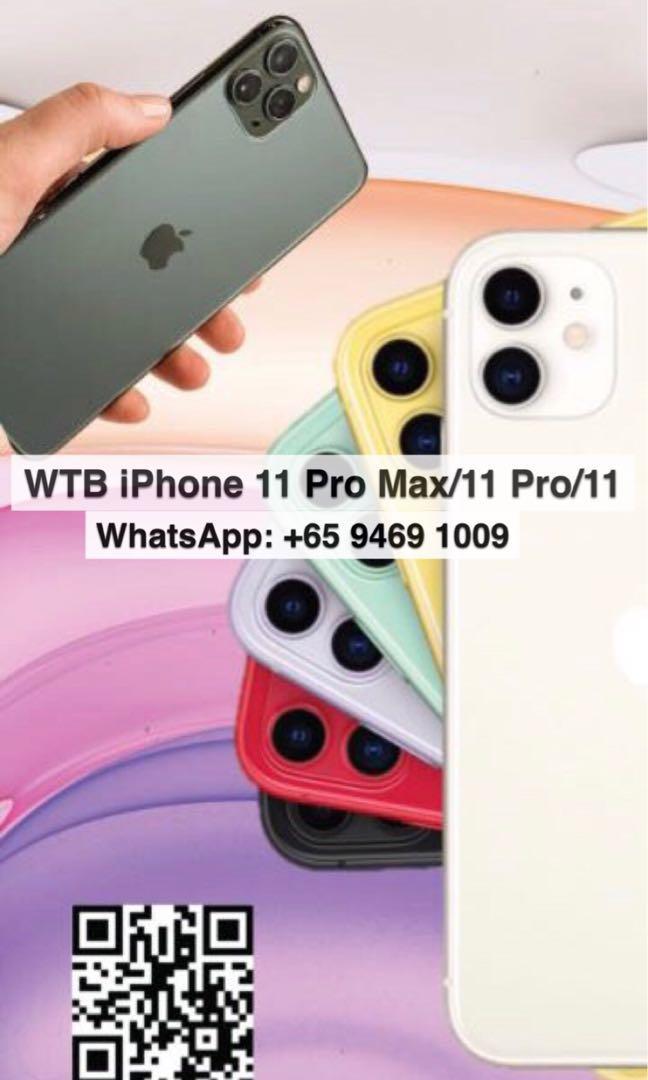 WTB All iPhone 11 Pro Max & 11 Pro & 11 & XS Max & XS & XR