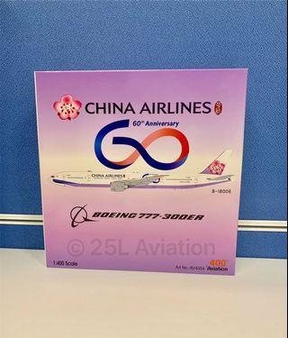 "[ Aviation 400 ]   中華航空 China Airlines 777-300ER ""60th Anniversary"" B-18006 with stand & tug"