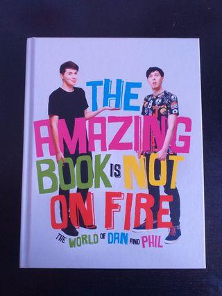 DAN AND PHIL THE AMAZING BOOK IS NOT ON FIRE