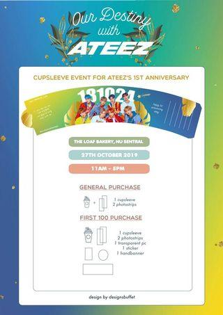 [CUPSLEEVE PURCHASE SERVICE] ATEEZ 1ST Anniversary Cupsleeve Event, NU Sentral