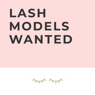 LASH MODELS NEEDED