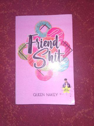 Novel friendshit-queen nakey
