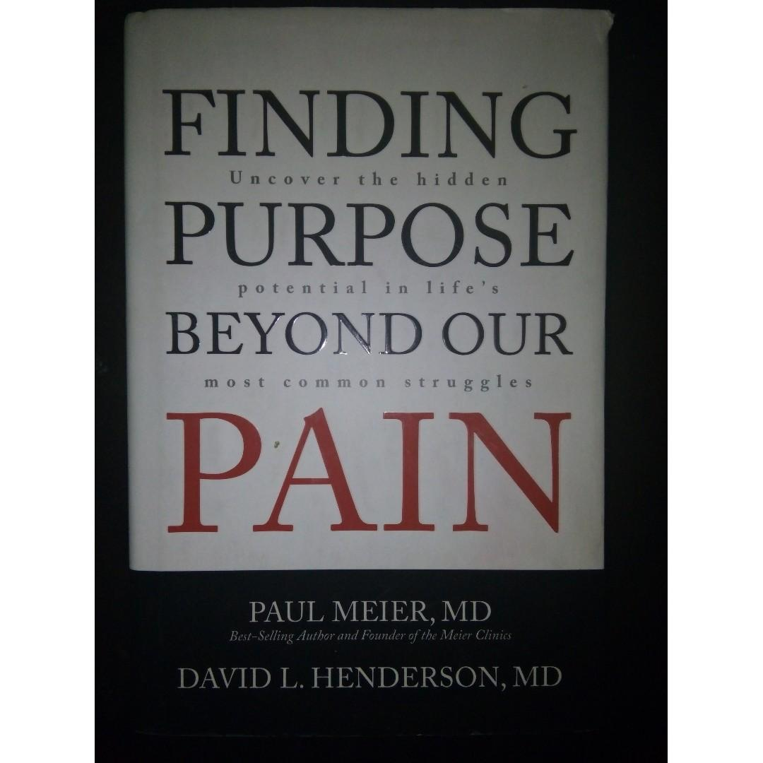 Inspirational/ Self Help Book: Finding Purpose Beyond Our Pain: Uncover the Hidden Potential in Life's Most Common Struggles