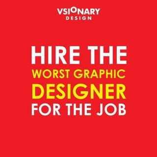 The Worst Graphic Designer