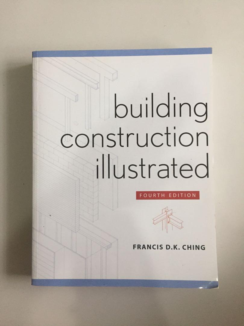 Building Construction Illustrated Francis D.K. Ching