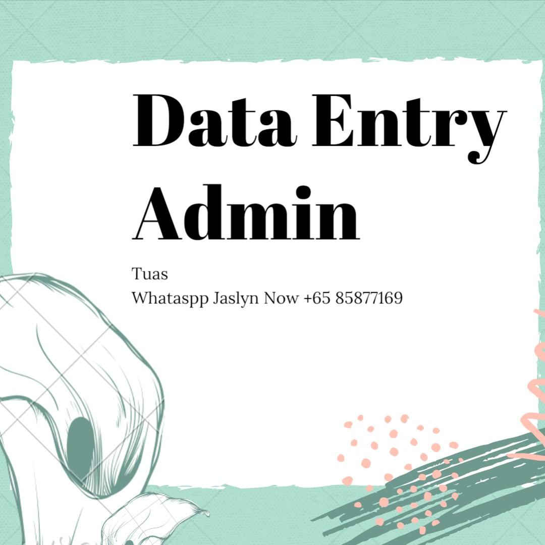 Data Entry Admin (Gross $1,800++/ 5 Days / West / Immediate)