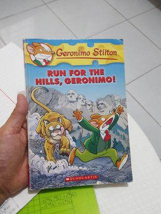 Run for the hills, Geronimo