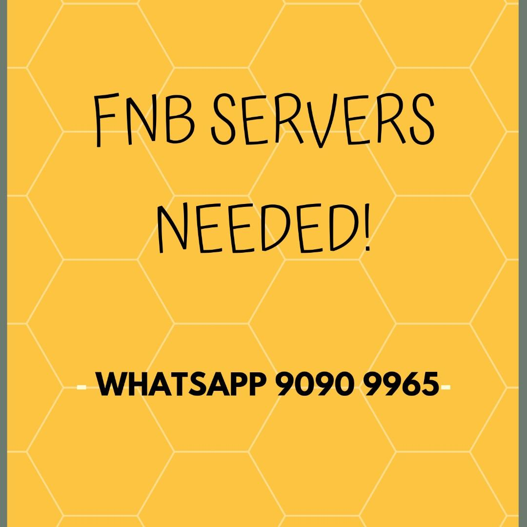 Part time FnB servers needed!