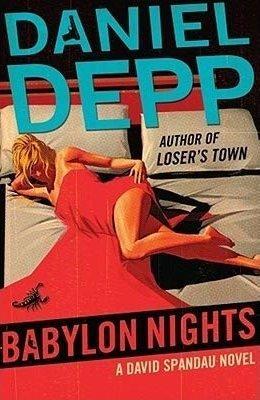 Babylon Nights:A David Spandau Novel by Depp, Daniel