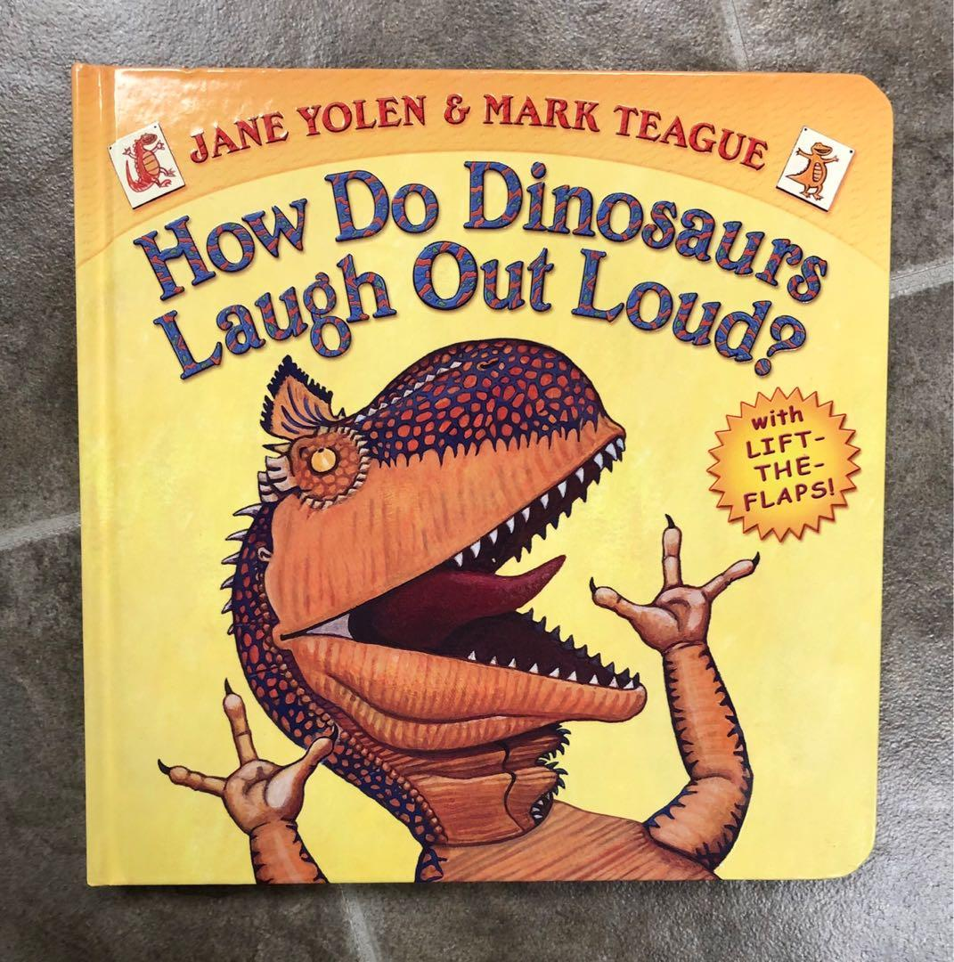How Do Dinosaurs Laugh Out Loud