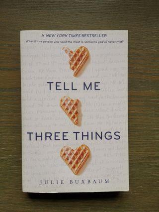 Tell me 3 things