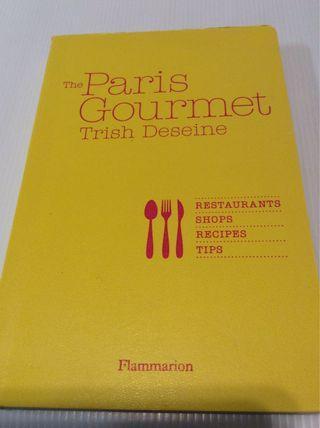 The Paris Gourmet  Trish Deseine
