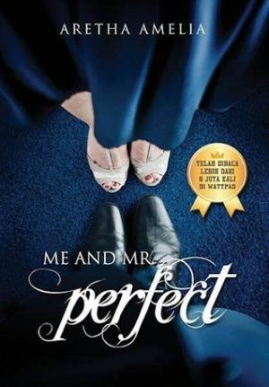 [a-Premium] Me and Mr. Perfect by Aretha Amelia