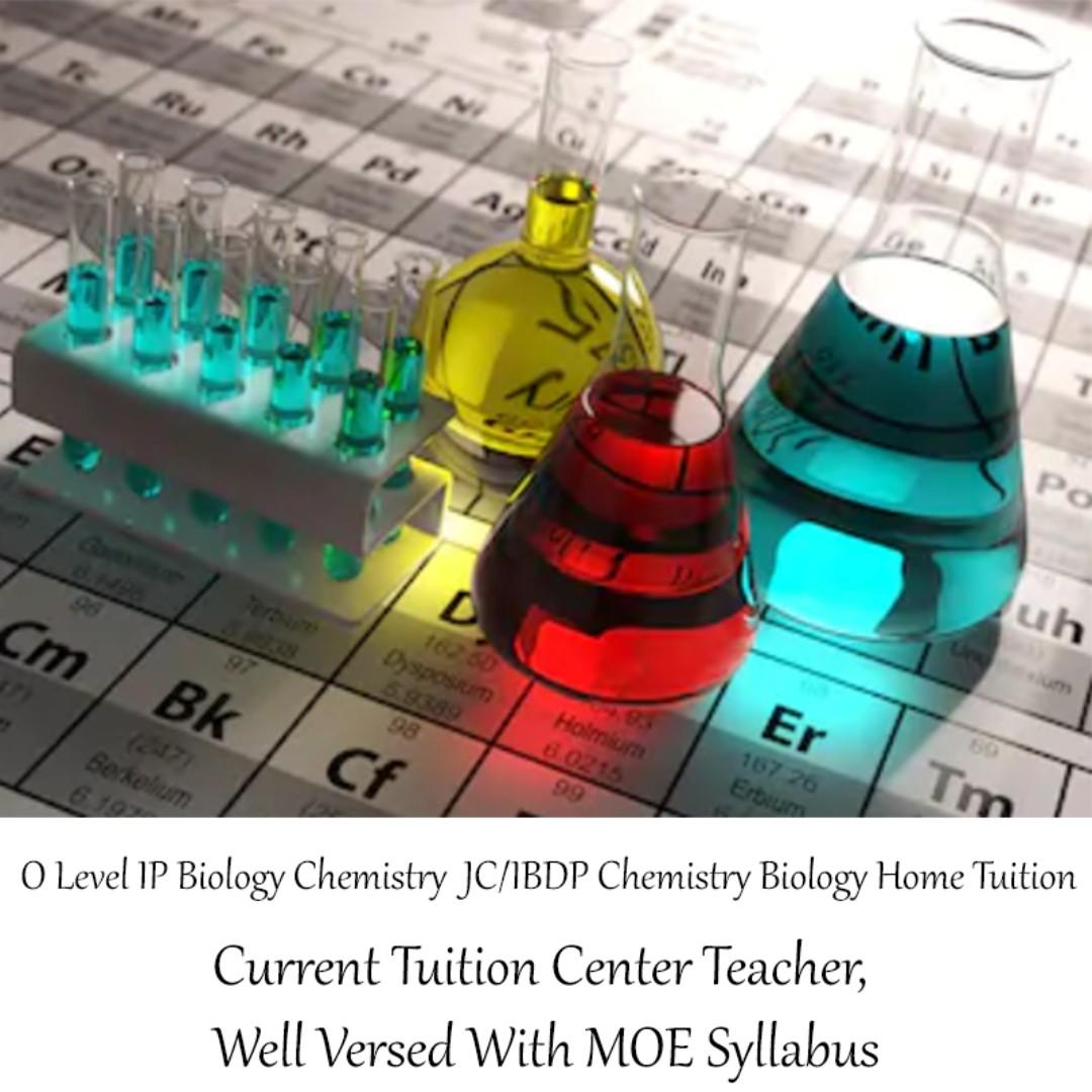 O Level IP Chem Bio JC IB Chemistry Home Tuition Current Tuition Center Tutors