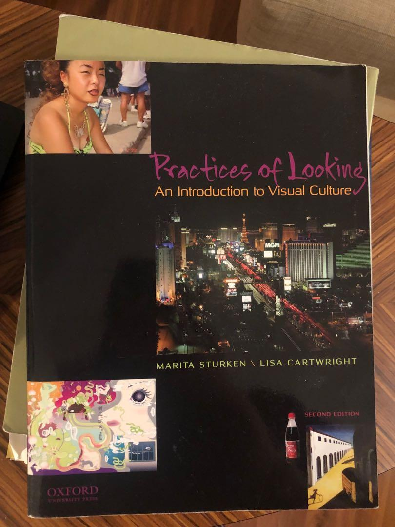 Practices of Looking (an introduction to visual culture)