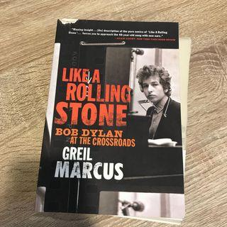 like a rolling stone -bob dylan at the crossroads(Greil Marcus)