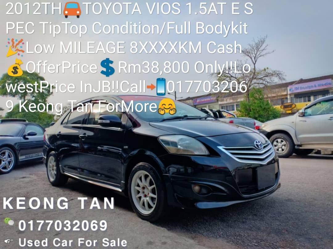 2012TH🚘TOYOTA VIOS 1.5AT E SPEC TipTop Condition/Full Bodykit🎉Low MILEAGE 8XXXXKM Cash💰OfferPrice💲Rm38,800 Only‼LowestPrice InJB‼Call📲0177032069 Keong Tan ForMore🤗